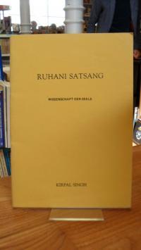 Singh, Ruhani Satsang – Wissenschaft der Seele,