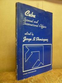 Dominguez, Cuba – Internal and International Affairs,