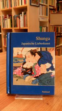 Shunga – Japanische Liebeskunst,