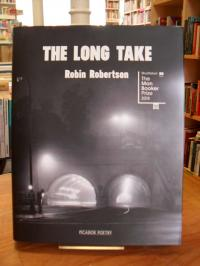 Robertson, The Long Take or A Way to Lose More Slowly (signiert – signed)