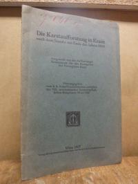 Die Karstaufforstung in Krain mach dem Stande mit Ende d. J. 1906,