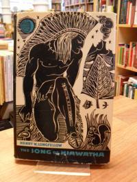 Longfellow, The Song of Hiawatha – An Epic Poem,