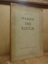 Müller-Lyer, Phasen der Kultur und Richtungslinien des Fortschritts – Soziologis