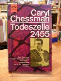 Chessman, Todeszelle 2455 – Ein Bericht,