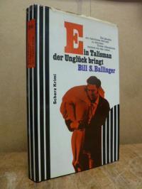 Ballinger, Ein Talisman, der Unglück bringt,