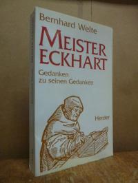 Welte, Meister Eckhart – Gedanken zu seinen Gedanken,