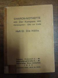 zur Linde, Charon-Nothefte – Der Kompass, Heft 13: Die Hölle,