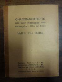 zur Linde, Charon-Nothefte – Der Kompass, Heft 11: Die Hölle,