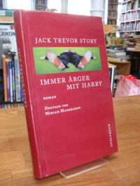Story, Immer Ärger mit Harry – Roman,