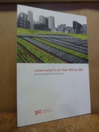 Deutsche Gesellschaft für Internationale Zusammenarbeit (GIZ), Landwirtschaft in