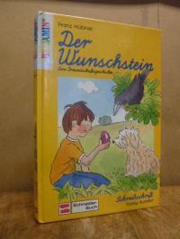 Hübner, Der Wunschstein – Eine Freundschaftsgeschichte,