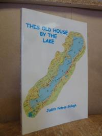 Petres-Balogh, This old house by the lake,