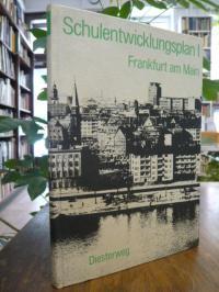 Kober, Schulentwicklungsplan für die Stadt Frankfurt am Main Teil I,