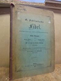 Schlimbach, G. Schlimbachs Fibel, Ausgabe C, Neue Ausgabe von Ernst Linde und Ed