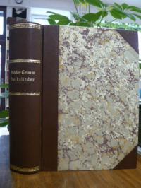Brüder Grimm (Jacob und Wilhelm), Volkslieder, Band 1: Textband (Transkription u