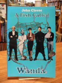 Cleese, A Fish Called Wanda – The Screenplay,