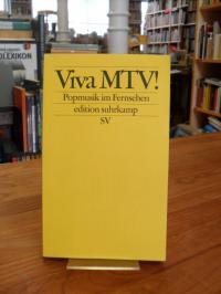 Neumann-Braun, Viva MTV! – Popmusik im Fernsehen,
