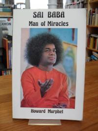 Sai Baba – Man of Miracles,