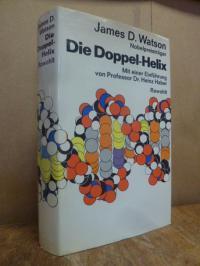 Watson, Die Doppel-Helix – Ein persönlicher Bericht über die Entdeckung der DNS-