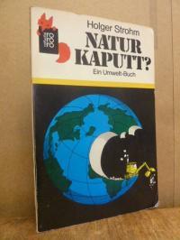 Natur kaputt? – Ein Umwelt-Buch,