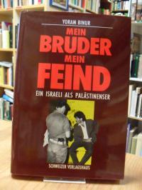 Binur, Mein Bruder, mein Feind – Ein Israeli als Palästinenser,