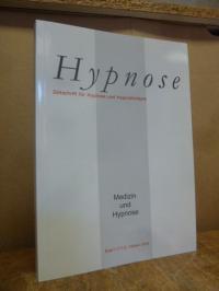 Hypnose – Zeitschrift für Hypnose und Hypnotherapie, Band 5 (1+2), Oktober2010,