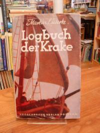 """Luserke, Logbuch des guten Schiffs """"Krake"""" DGJC von seiner vierten Dänemark-Fahr"""