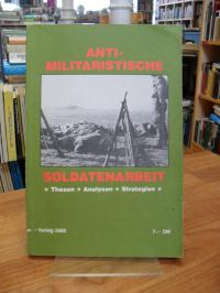 Sozialistisches Büro. Arbeitsfeld Antimilitarismus. Soldatengruppe (Hrsg.), Anti