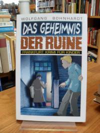 Bohnardt, Das Geheimnis der Ruine,