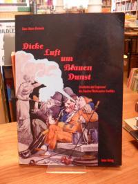 Dieterich, Dicke Luft um blauen Dunst – Geschichte und Gegenwart des Raucher/Nic