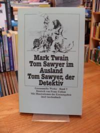 Twain, Tom Sawyer im Ausland – Tom Sawyer, der Detektiv,