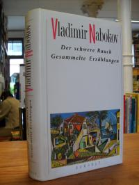 Nabokov, Der schwere Rauch – Gesammelte Erzählungen,