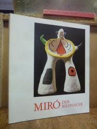 Museum Ludwig, Miró der Bildhauer,