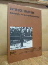 Pädagogische Arbeitsstelle (Dortmund), Schüleralltag im Nationalsozialismus – Sc