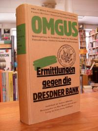 O.M.U.S. Office of Military Government for Germany, Ermittlungen gegen die Dresd