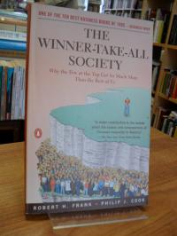 The Winner-Take-All Society – Why the Few at the Top Get So Much More Than the R