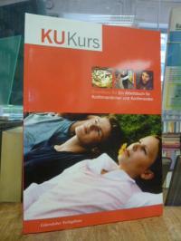 Grundkurs KU – Ein Arbeitsbuch für Konfirmandinnen und Konfirmanden,