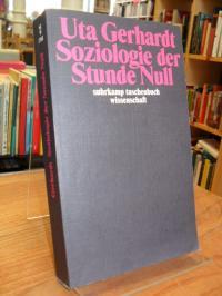 Gerhardt, Soziologie der Stunde Null – Zur Gesellschaftskonzeption des amerikani