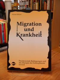Mehari, Migration und Krankheit – Psychosoziale Bedingungen und die Therapie der