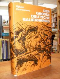 Zimmermann, Der grosse deutsche Bauernkrieg,