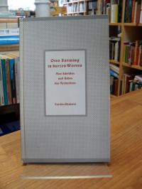 Bartning, Otto Bartning in kurzen Worten – Aus Schriften und Reden des Architekt