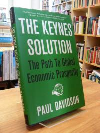 Davidson, The Keynes Solution – The Path to Global Economic Prosperity,