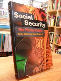 Baker, Social Security – The Phony Crisis,