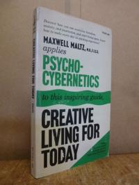 Maltz, Creative living for today