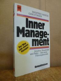 Martin, Inner Management – Intuition, Kreativität und Ratio – das neue Führungsm