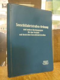 Seeschiffahrtsstraßen-Ordnung (SeeSchStrO),