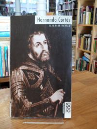 Hartau, Hernando Cortés,