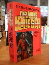 Moorcock, Der Mars Krieger – Michael-Kane-Saga – Drei Fantasy-Romane in einem Ba