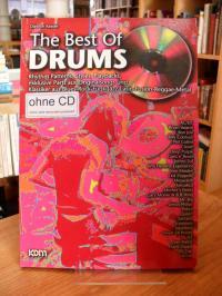 The Best Of Drums – Rhythm Patterns, Styles, Playbacks, exklusive Parts aus Orig