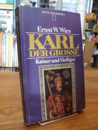 Wies, Karl der Grosse – Kaiser und Heiliger,